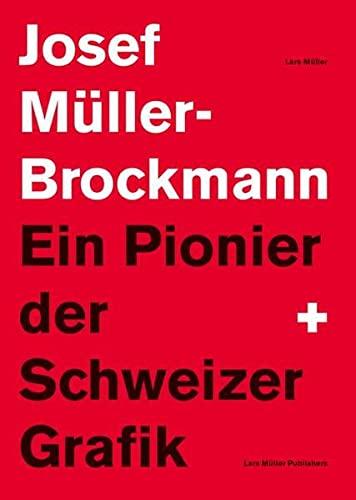 9783907078594: Josef Muller-Brockman Ein Pionier Der Schweizer Grafik /Allemand