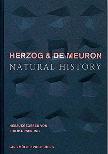 9783907078853: Herzog and De Meuron: Natural History