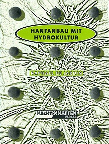 9783907080276: Hanfanbau mit Hydrokultur