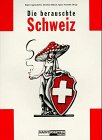 Die berauschte Schweiz. Roger Liggenstorfer . (Hrsg.). [Mit Beitr. von Günter Amendt .]: ...
