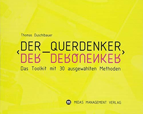 9783907100639: Der Querdenker: Das Toolkit mit 33 ausgewählten Methoden
