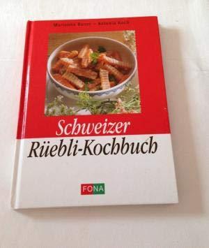 9783907108048: Schweizer Rüebli-Kochbuch