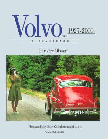 Volvo Cars: A Rhapsody 1927-2000: Jean Christer Olsson;