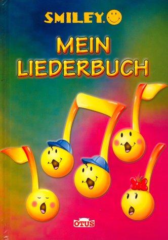 9783907194829: Smiley. Mein Liederbuch.