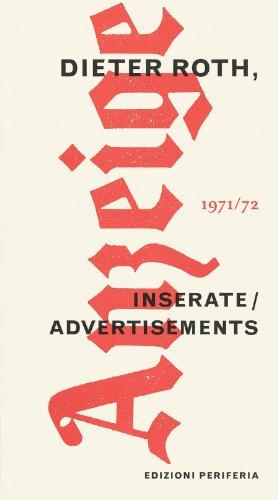 Dieter Roth: Advertisements 1971-1972: Roth, Dieter; Wien, Barbara