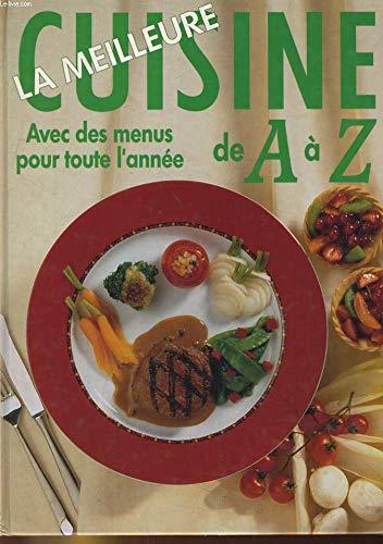 La Meilleure Cuisine de A a Z by Barratto, Armand, et al.: Opeasi AG on