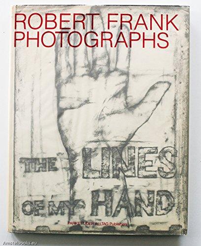 Lines of My Hand: Frank, Robert