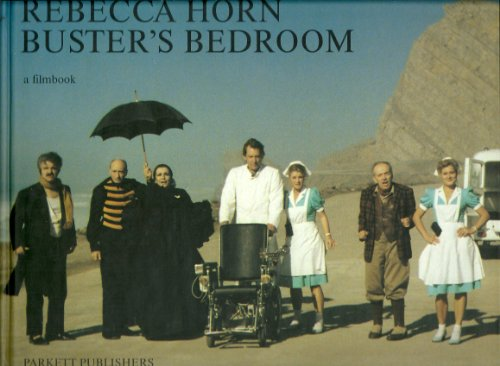 Buster's Bedroom . A Filmbook - signiert von Rebecca Horn und Martin Mosebach: Horn, Rebecca / ...