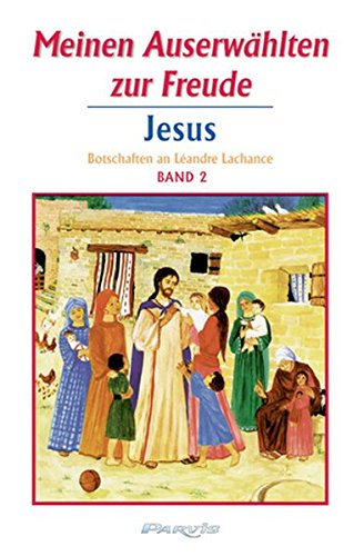 Meinen Auserwählten zur Freude - Band 2: Léandre Lachance