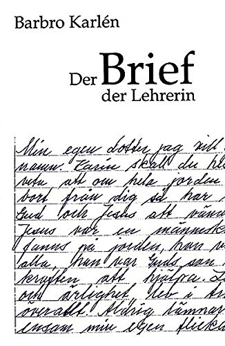 Der Brief der Lehrerin. / The letter: Karlén, Barbro.
