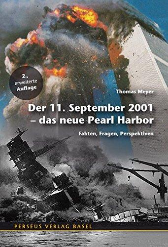 9783907564394: Der 11. September - das neue Pearl Harbor