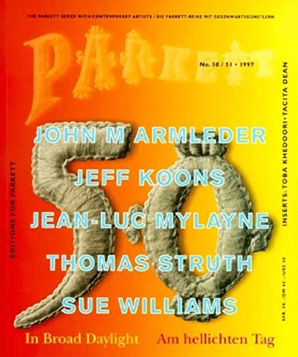 Parkett No. 50/51: In Broad Daylight [Am: Koons, Jeff;Anderson, Laurie;Wall,