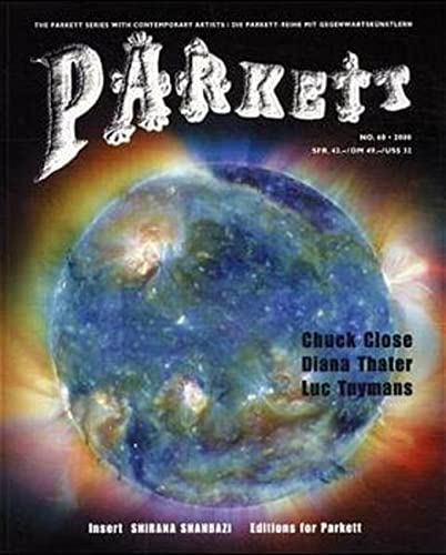9783907582107: Parkett No. 60 Chuck Close, Diana Thater, Luc Tuymans