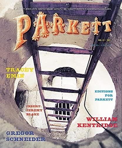 9783907582138: Parkett No. 63 Tracey Emin, William Kentridge, Gregor Schneider: Collaborations
