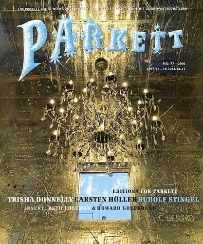 9783907582374: Parkett No. 77: Trisha Donnelly, Carsten Holler, Rudolf Stingel