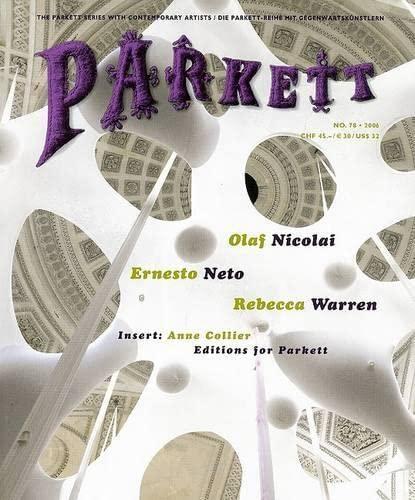 Parkett No. 78: Ernesto Neto, Olaf Nicolai, Rebecca Warren