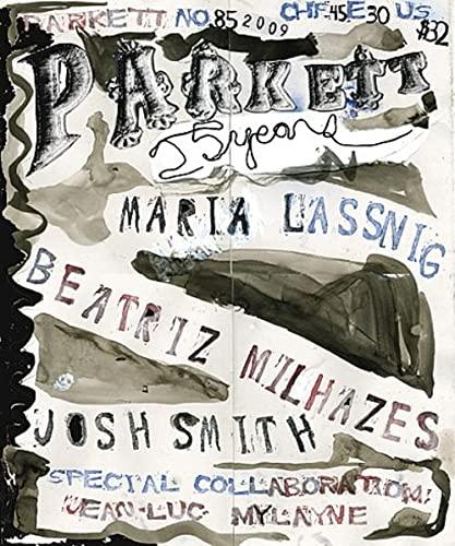 Parkett No. 85 Maria Lassnig, Beatriz Milhazes,: Zoe Leonard