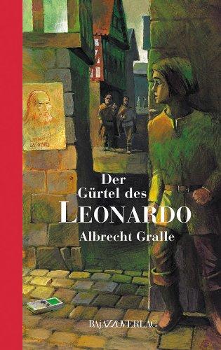 9783907588376: Der Gürtel des Leonardo
