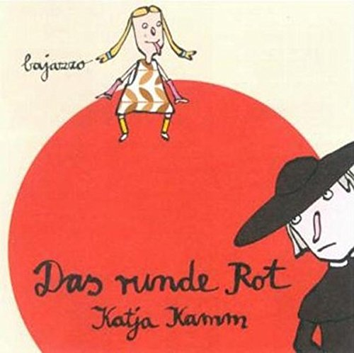 Das runde Rot: Kamm, Katja