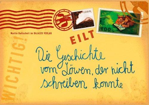 9783907588475: Die Geschichte vom Löwen, der nicht schreiben konnte. Mini-Ausgabe