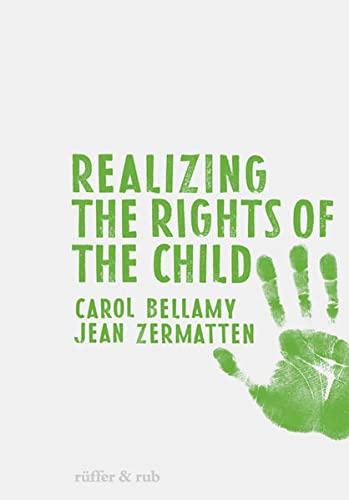 9783907625347: Realizing the Rights of the Child