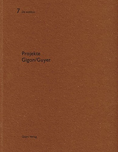 Projects. Gigon/Guyer.