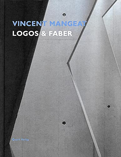 9783907631843: Vincent Mangeat: Logos & Faber (English and German Edition)