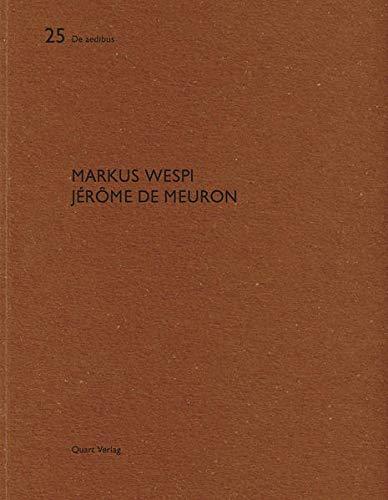 9783907631935: Markus Wespi Jerome De Meuron: De Aedibus 25
