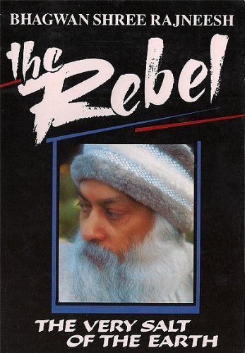9783907757192: The Rebel, the Very Salt of the Earth (Compilation Series)