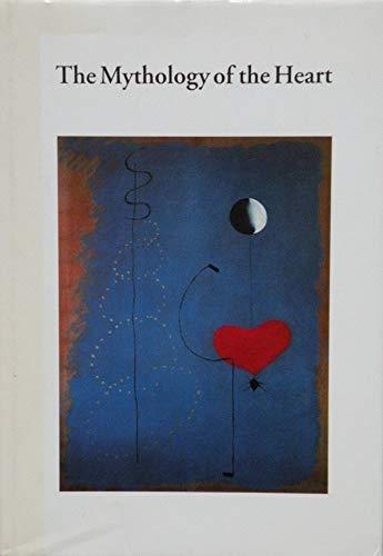 9783907770023: The mythology of the heart
