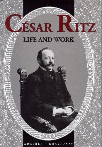 Cesar Ritz Life and Work: Adalbert Chastonay