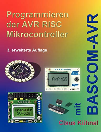 9783907857144: Programmieren der AVR RISC Microcontroller mit BASCOM-AVR (German Edition)