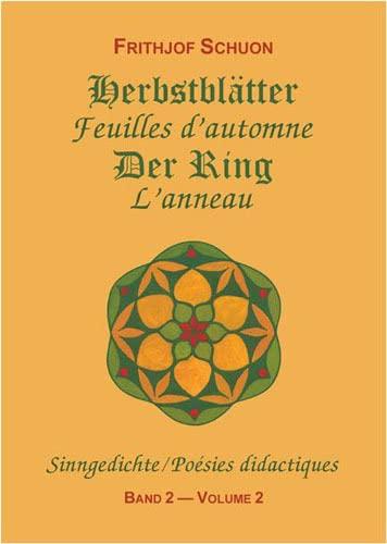 9783907862018: Poésies didactiques, tome 2 : Feuilles d'automne - L'Anneau (édition bilingue français/allemand)