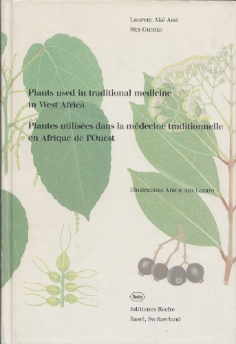 Plants used in traditional medicine in West Africa.= Plantes utilisees dans la medecine tradition...