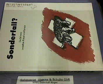 9783908025153: Sonderfall?: Die Schweiz zwischen Réduit und Europa : Schweizerisches Landesmuseum Zürich 19. August bis 15. November 1992 : Begleitband