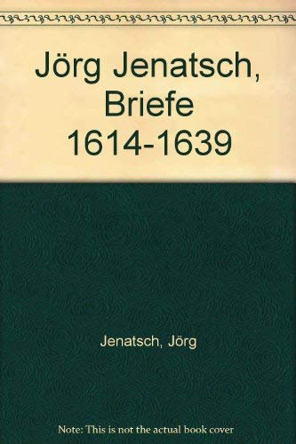 9783908133001: Jörg Jenatsch, Briefe 1614-1639 (German Edition)