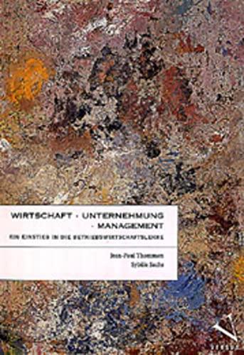 9783908143802: Wirtschaft, Unternehmung, Management. Ein Einstieg in die Betriebswirtschaftslehre (Livre en allemand)