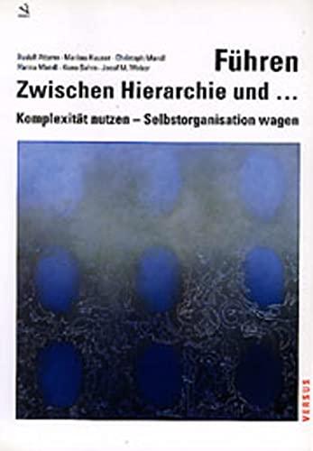 9783908143840: Führen - Zwischen Hierarchie und ... by Rudolf Attems; Markus Hauser; Hanna M...