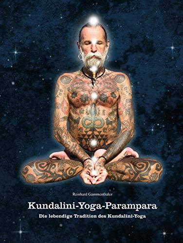 9783908152446: Kundalini-Yoga-Parampara: Die lebendige Tradition des Kundalini-Yoga