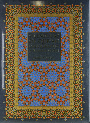 9783908153603: Splendours of Qur'an Calligraphy and Illumination