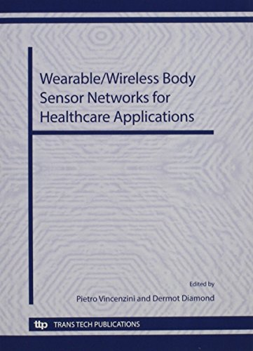 9783908158714: Wearable/Wireless Body Sensor Networks for Healthcare Applications (Advances in Science and Technology)