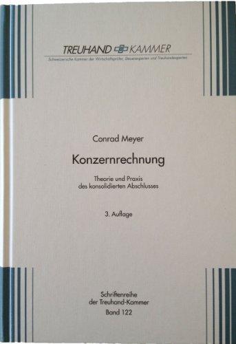 9783908159179: Konzernrechnung: Theorie und Praxis des konsolidierten Abschlusses (Livre en allemand)