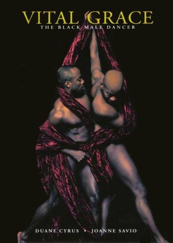 9783908161318: Vital Grace: The Black Male Dancer