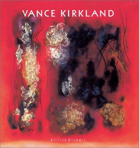 Vance Kirkland. Englische Ausgabe: Weiermair, Peter, Kirkland, Vance
