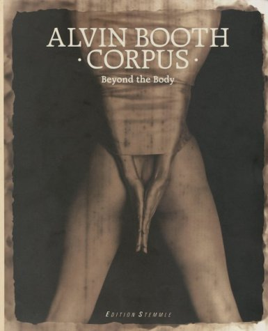 Corpus: Beyond the Body: Booth, Alvin
