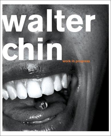 9783908163275: Walter Chin: Work in Progress