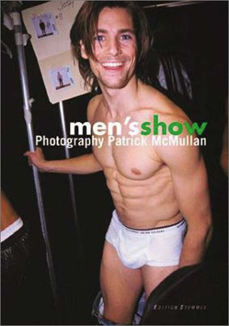 Men's Show [Illustrated] by McMullan, Patrick; Albin, Glenn: Patrick McMullan (Photographer), ...