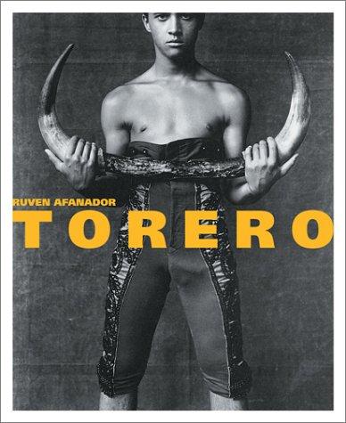 Torero: Matadors of Colombia, Mexico, Peru and Spain