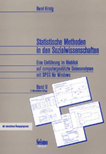 Statistische Methoden in den Sozialwissenschaften. Bd.2: Rene Hirsig