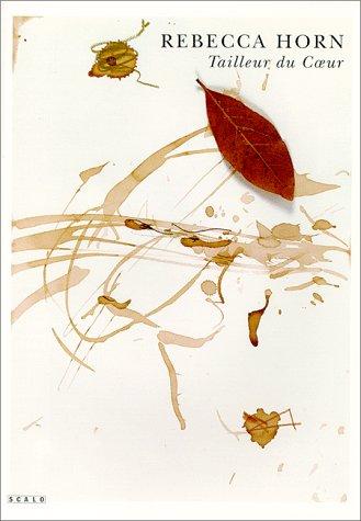 Tailleur Du Coeur (9783908247050) by Rebecca Horn